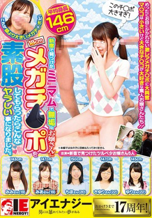 IENE-800 When I Got A 18 Cm Mega – O – Po At A Minimum Found In Shinjuku My Innocent Girls Got Such A Bad Thing