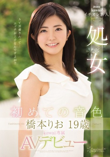 [KAWD-882] Her First Song Rio Hashimoto 19 Years Old A Virgin A Kawaii* Exclusive AV Debut