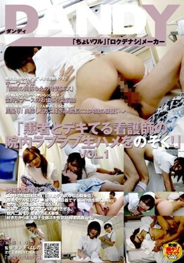 [DANDY-052] Peeping on the Raw Lovey-Dovey Sex Between a Nurse and a Patient!