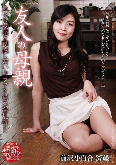 [JGAHO-099] My Friend's Mother – 37-Year-Old Sayuri Maesawa