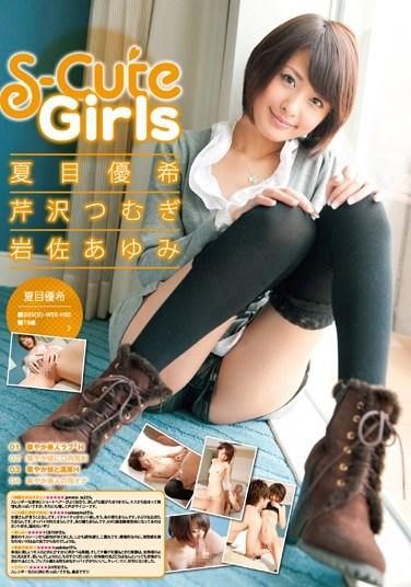 [SQTE-038] S-Cute Girls Yuki Natsume Tsumugi Selizawa Ayumi Iwasa