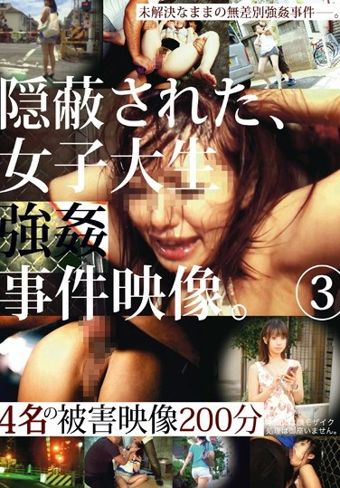 [ZRO-017] Concealed Tape Of Female College Student Rape Case 3