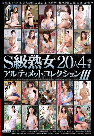 VENU-513 S-class Mature Ultimate Collection 20 People Four Hours III