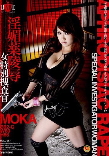 HBAD-087 Drugged Women Undercover Investigator MOKA