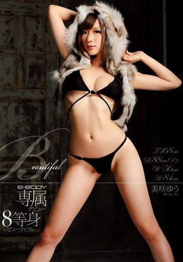 EBOD-465 E-BODY Exclusive Debut Beautiful 8-Heads-Tall Yu Misaki