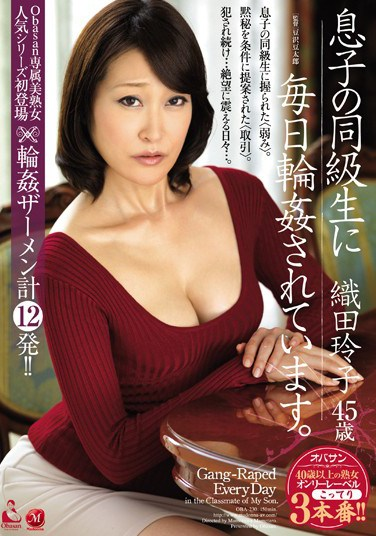 OBA-230 I Get Gang Banged By My Son's Classmates Everyday. Reiko Oda