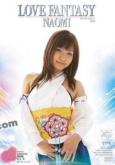 KIRI-021 LOVE FANTASY NAOMI