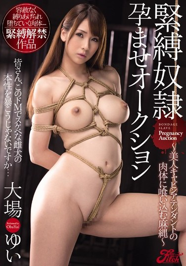 JUFD-498 S&M Slave Impregnation Auction ~Beautiful Stewardess Bound In Ropes~ Yui Oba
