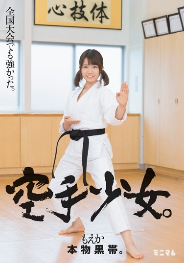 MUM-325 She Was Tough In The National Tournament A Real Life Black Belt A Karate Chopping Barely Legal Moeka