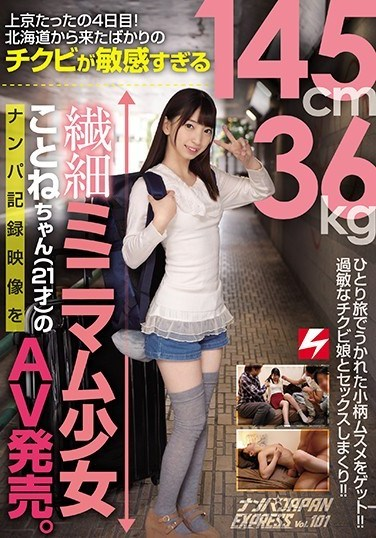 NNPJ-332 It's Only Been 4 Days Since She Moved To Tokyo! We Picked Up Kotone (21 Years Old), A Petite, Barely Legal, 145cm Tall, 36kg Girl With Incredibly Sensitive Nipples Who Just Arrived From Hokkaido And Sold The Video We Filmed As Porn. Pick-Up JAPAN EXPRESS Vol.101